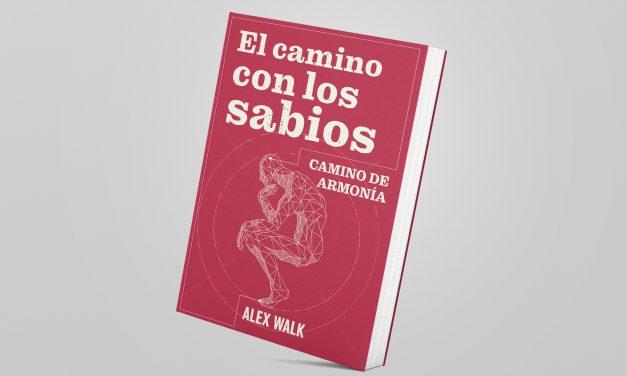"""NUEVO LIBRO DE ÁLEX WALK: """"EL CAMINO DE LOS SABIOS"""""""